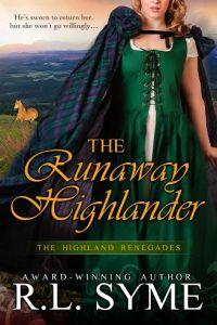 The Runaway Highlander by R. L. Syme