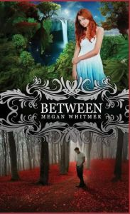 Between by Megan Whitmer