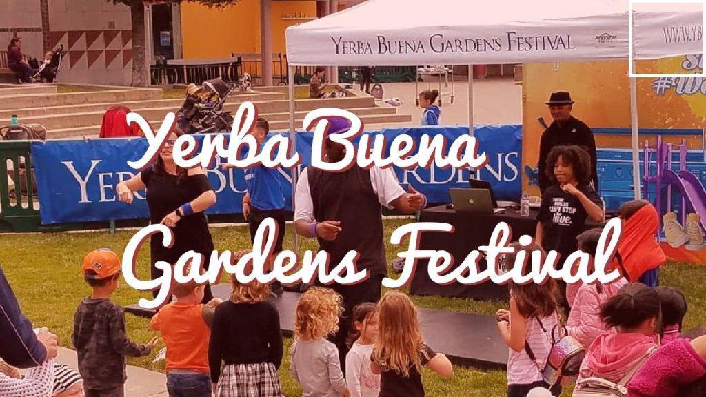 Yerba Beuna Gardens Festival