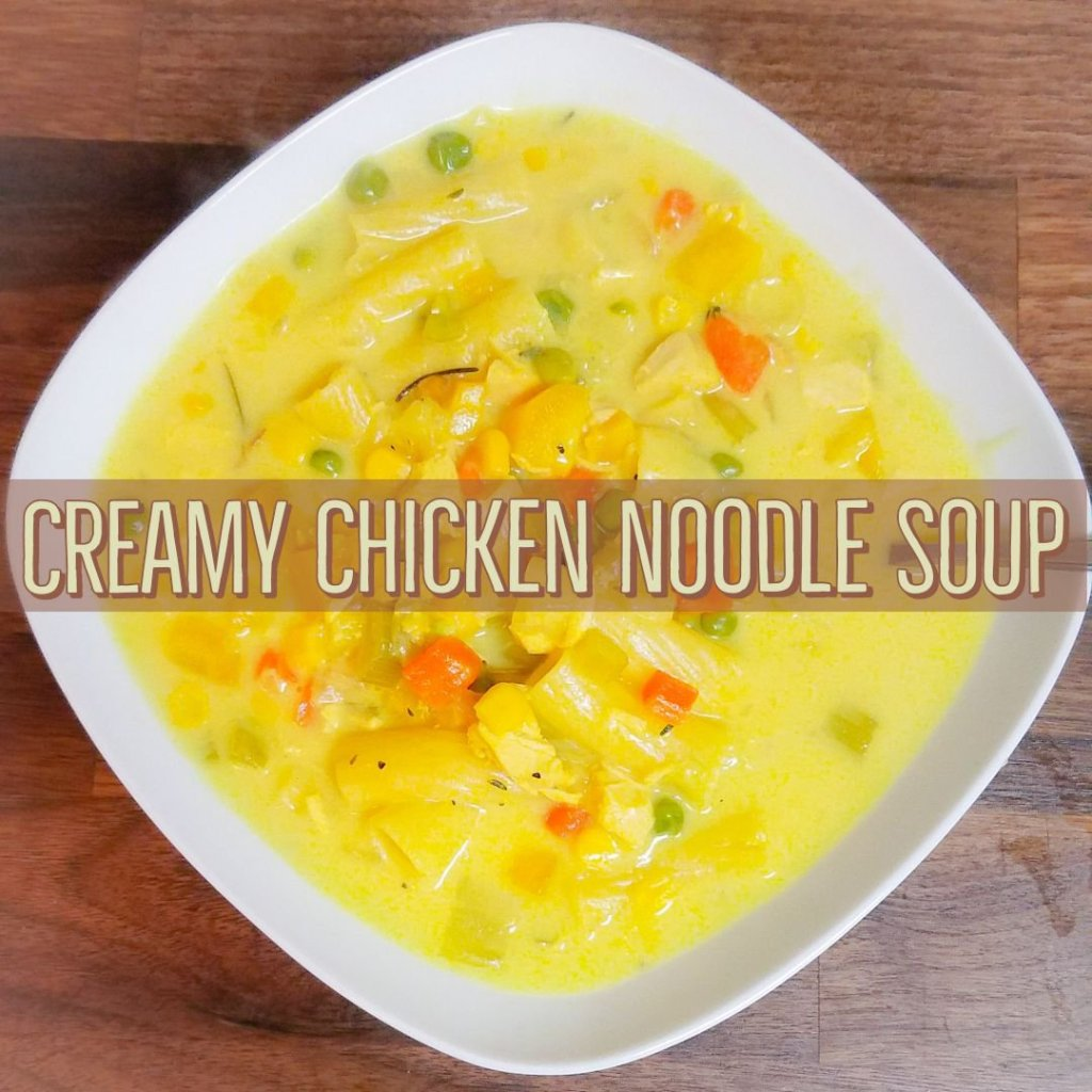 Creamy Chicken Noodle Soup!