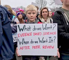 Ne istiyoruz? Kanıta dayalı bilim. Ne zaman istiyoruz? Akran değerlendirmesinden sonra