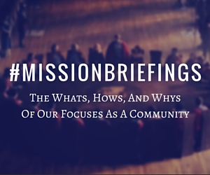 the majesty's men mission briefings graphic for current focuses as a community