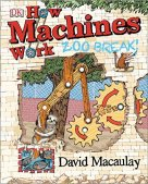 Books Make Great Gifts! How machines work Zoo Break by David Macaulay.