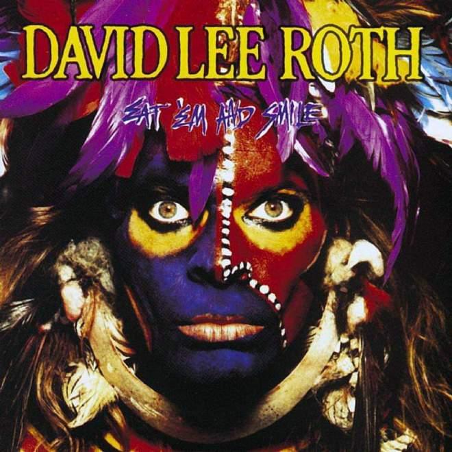 """David Lee Roth – Eat 'Em And Smile"""" 33 år."""