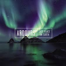 Skivrecension: ARDOURS – Last Place on Earth