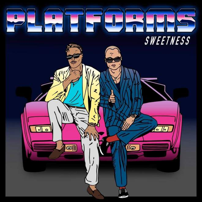 "Platforms har släppt sin debutsingel ""Sweetness""."
