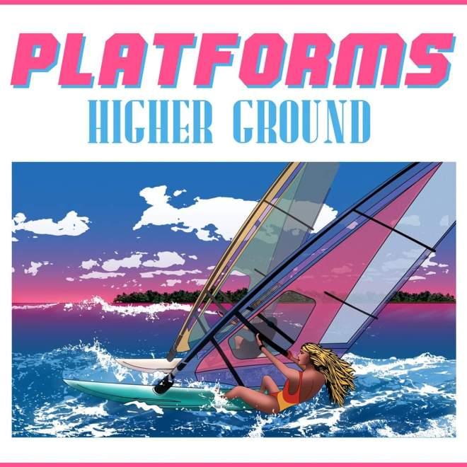 "Ny singel: Platforms – ""Higher Ground""."