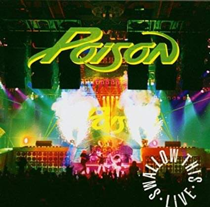 """Poison – """"Swallow This Live"""" 28 år."""
