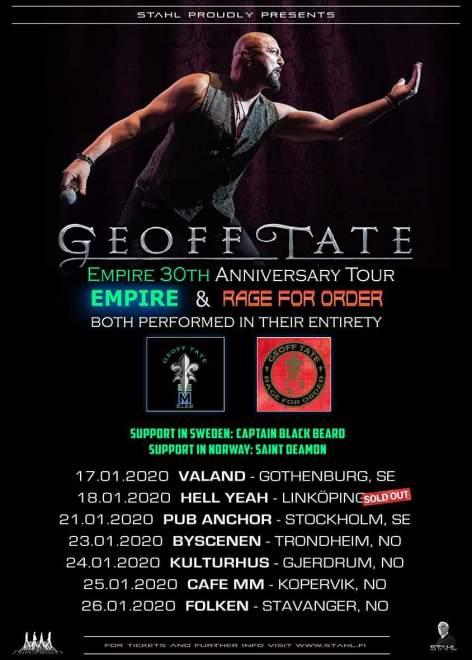 Captain Black Beard & Saint Deamon förband till Geoff Tate:s 30 års turné.