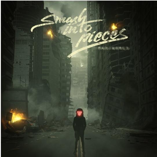 "Ny Singel: Smash Into Pieces – ""Mad World""."