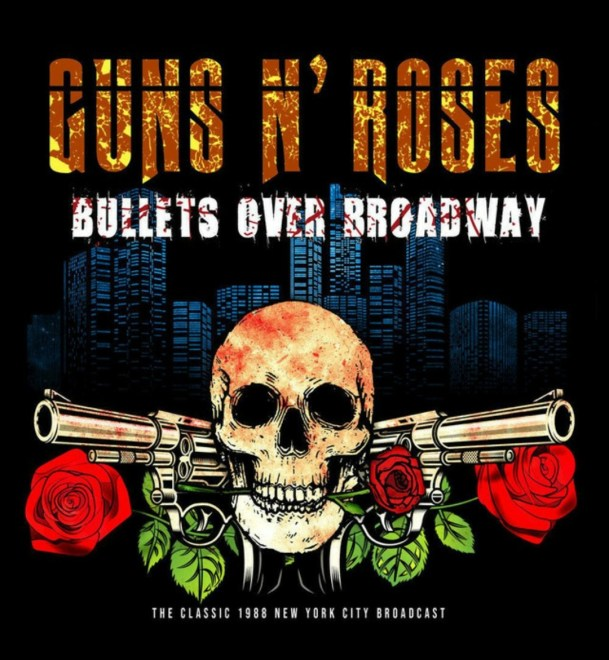 "Ny Singel: Guns N' Roses – ""Paradise City"" (Live from ""Bullets Over Broadway""."