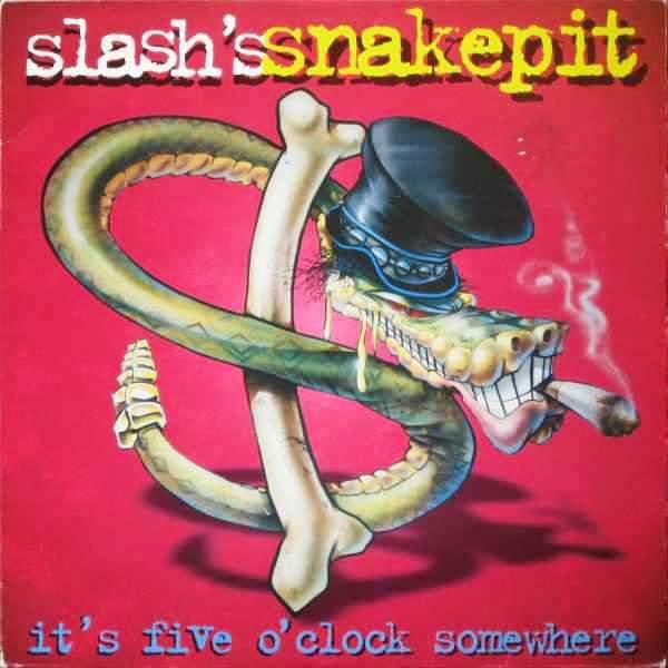 """Slash's Snakepit – """"It's Five O'clock Somewhere"""" 25 år."""