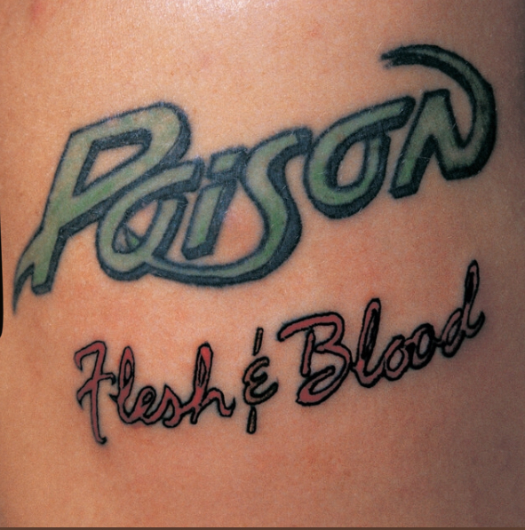 "Poison – ""Flesh & Blood"""