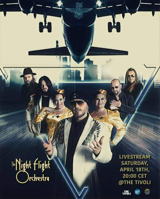 Breaking News! Livestream med The Night Flight Orchestra från The Tivoli i Helsingborg nu på lördag!