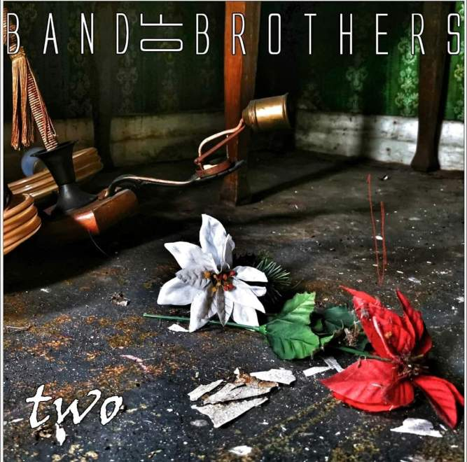 """New album: Band Of Brothers – """"Two""""."""