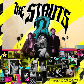 Ny skivrecension – The Struts – Strange days