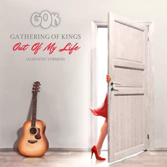 """New Single – Gathering of Kings – """"Out Of My Life"""". (Acoustic)"""