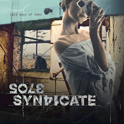 "Ny Skivrecension: Sole Syndicate – ""Last Days Of Eden""."