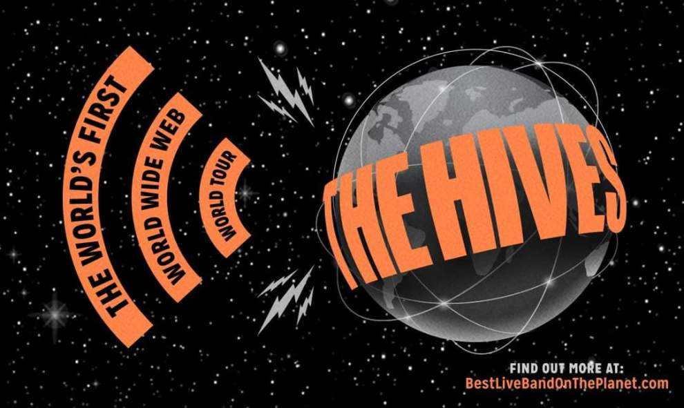 Breaking news! The Hives present The World's First World Wide Web World Tour in Jan 2021!