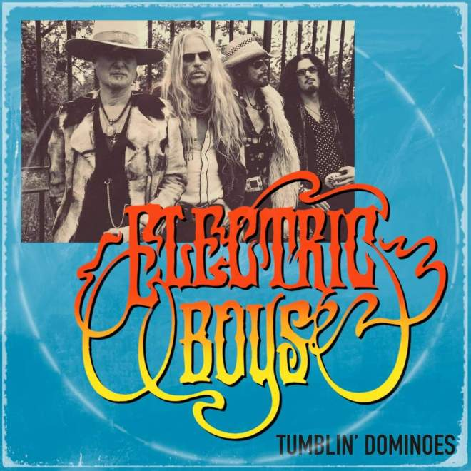 "We bring you the fantastic Electric Boys and their amazing new single ""Tumblin' Dominoes""!"