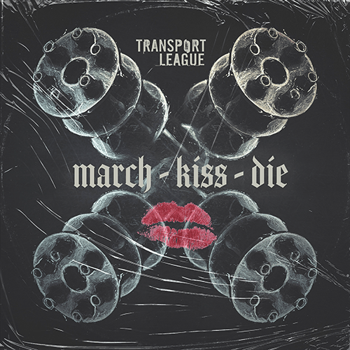 """TRANSPORT LEAGUE release new video & single """"March, Kiss, Die"""""""
