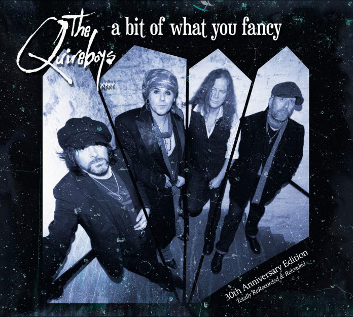 THE QUIREBOYS Announce 'A Bit of What You Fancy' 30th Anniversary Edition Album Release, Collectors Edition, Out In July!