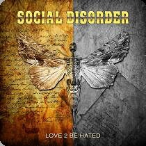 Recension Social disorder/Love to be hated