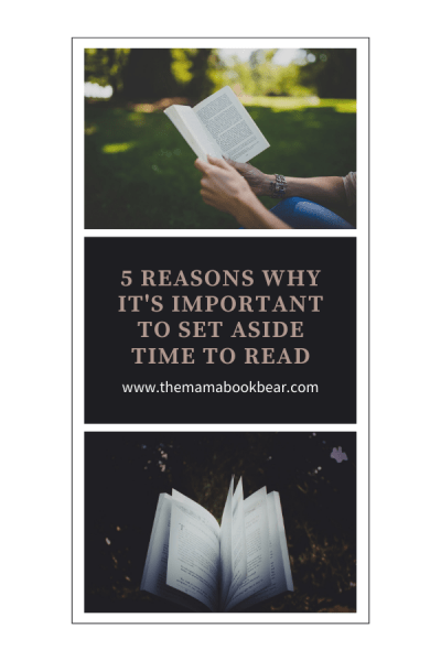 5 Reasons Why It's Important to Set Aside Time to Read