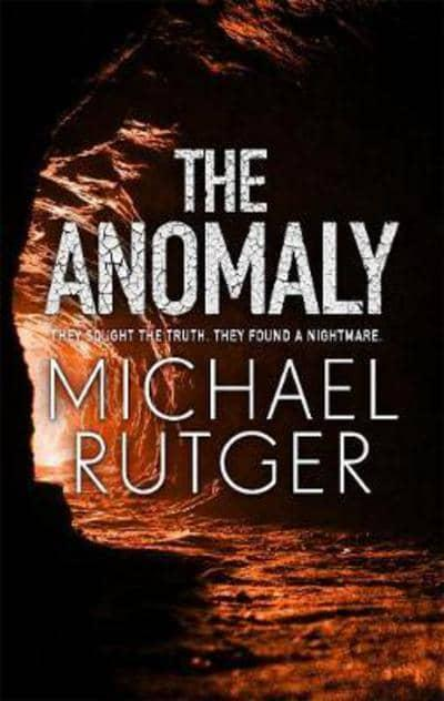 The Anomaly by Michael Rutger book cover