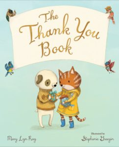 The Thank You Book- perfect for reading to your kids at Thanksgiving. www.themamahoodblog.com