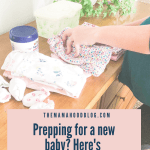 Prepping for a new baby? Here's everything you need! www.themamahoodblog.com