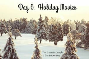 day 6 movies 12 days of blogmas