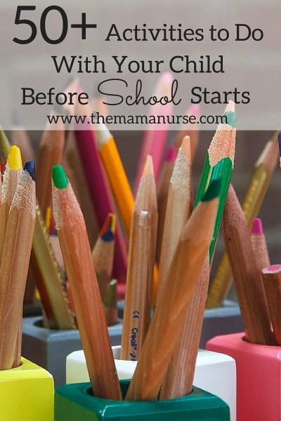 50+ activities to do with your child before school starts