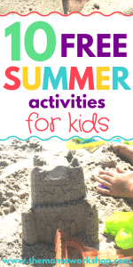 10 Absolutely Free Summer Activities for Kids