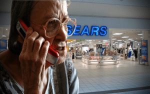 My grandmother, your grandmother pissed about Sears closures