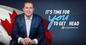 Scheer targets incels with campaign slogan 'It's time for you to get head'
