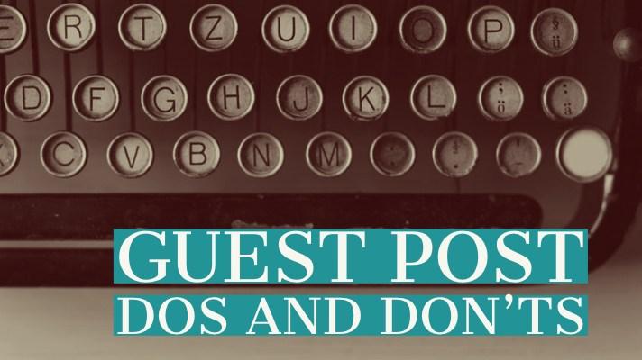 Guest Post Etiquette