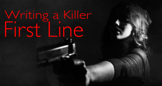 Creating a Killer First Line