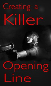Writing a killer first line for your novel #opening hook