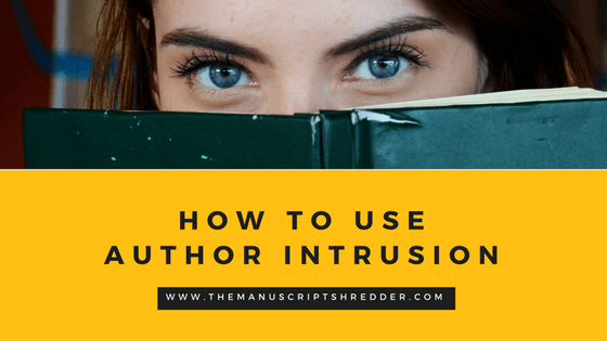 Author Intrusion-www.themanuscriptshredder.com