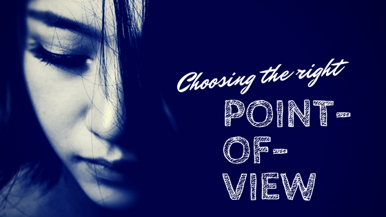 Choosing the right POV-www.themanuscriptshredder.com