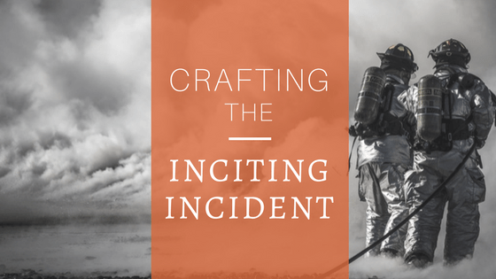 Crafting your Inciting Incident NaNoWriMo day 5