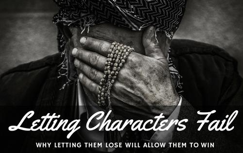 Letting Characters Fail-www.themanuscriptshredder.com