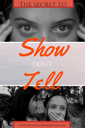 the secret to show, don't tell-www.themanuscriptshredder.com