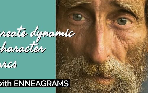 enneagram character arcs-www.themanuscriptshredder.com