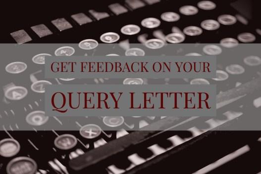 query letter feedback-www.themanuscriptshredder.com