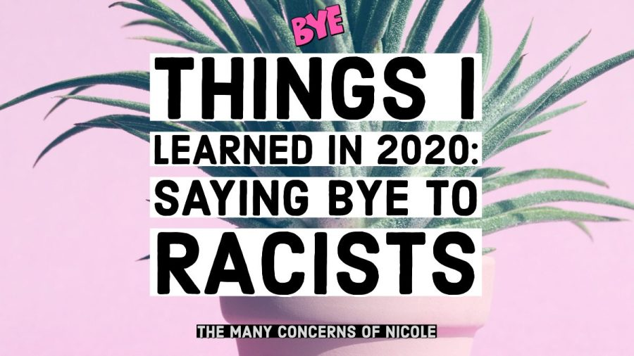 Things I Learned in 2020: Saying Bye Racists