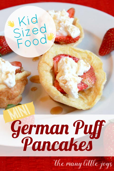These kid sized mini German pancakes are a great, simple breakfast option. They cook fast, and can be topped with whatever you like best.