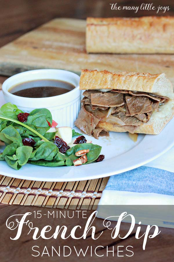 This quick and hearty French dip is great for nights when you don't have much time to get food on the table.