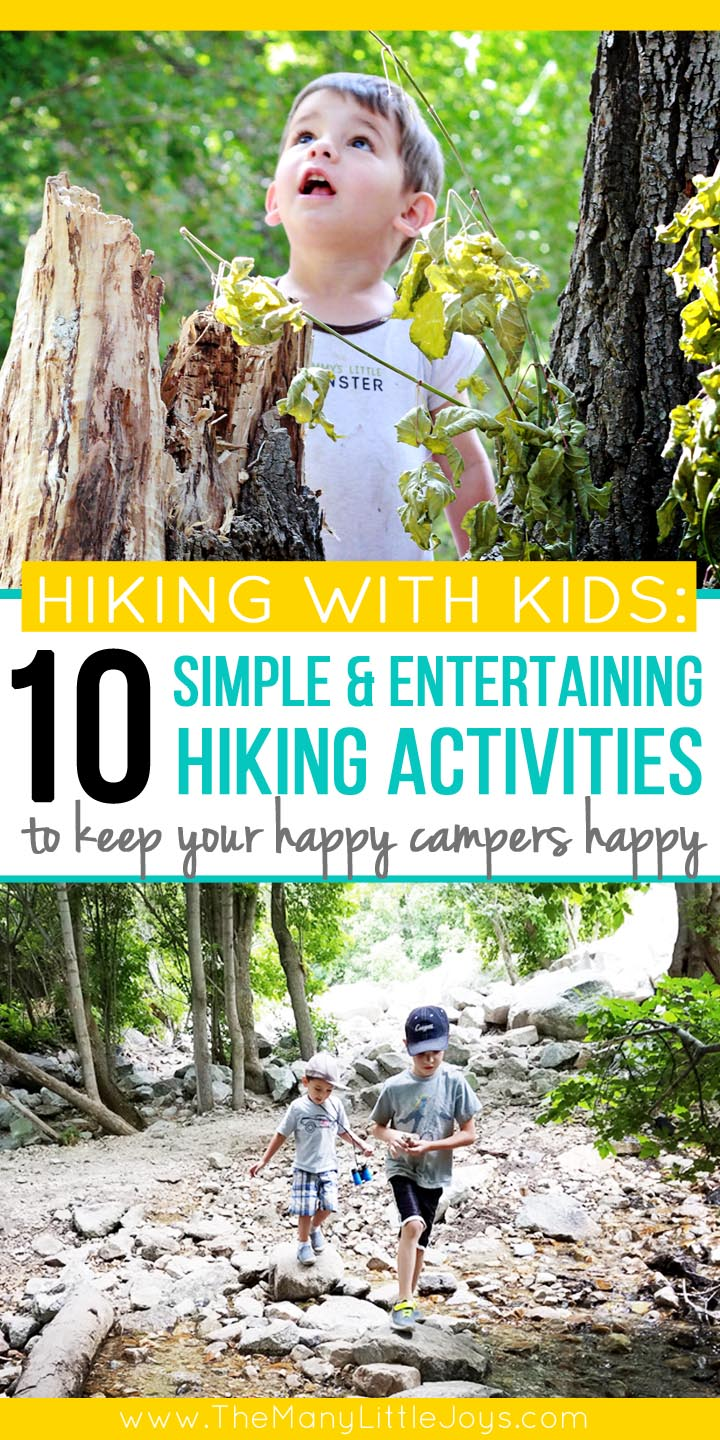 If you want to get your family out in nature, but you're tired of the complaints, try out these 10 activities that will make hiking fun for kids (and grown-ups, too).